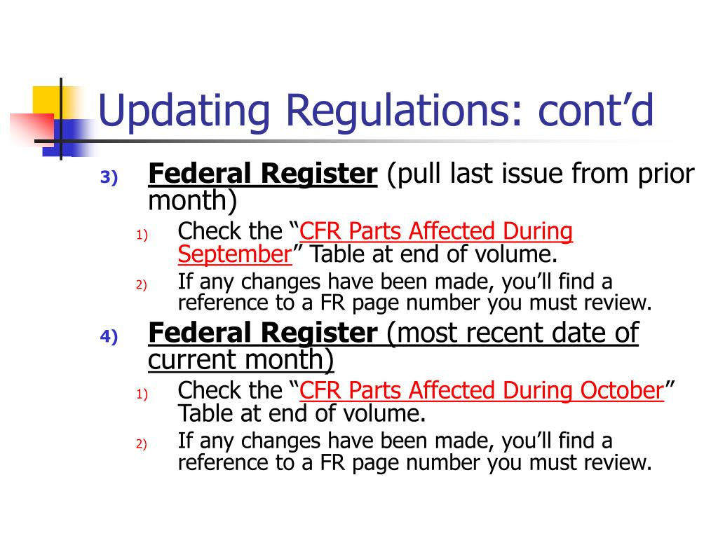 Updating Regulations: cont'd