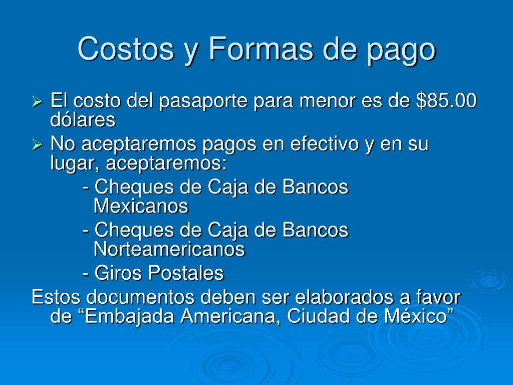 Costos y Formas de pago