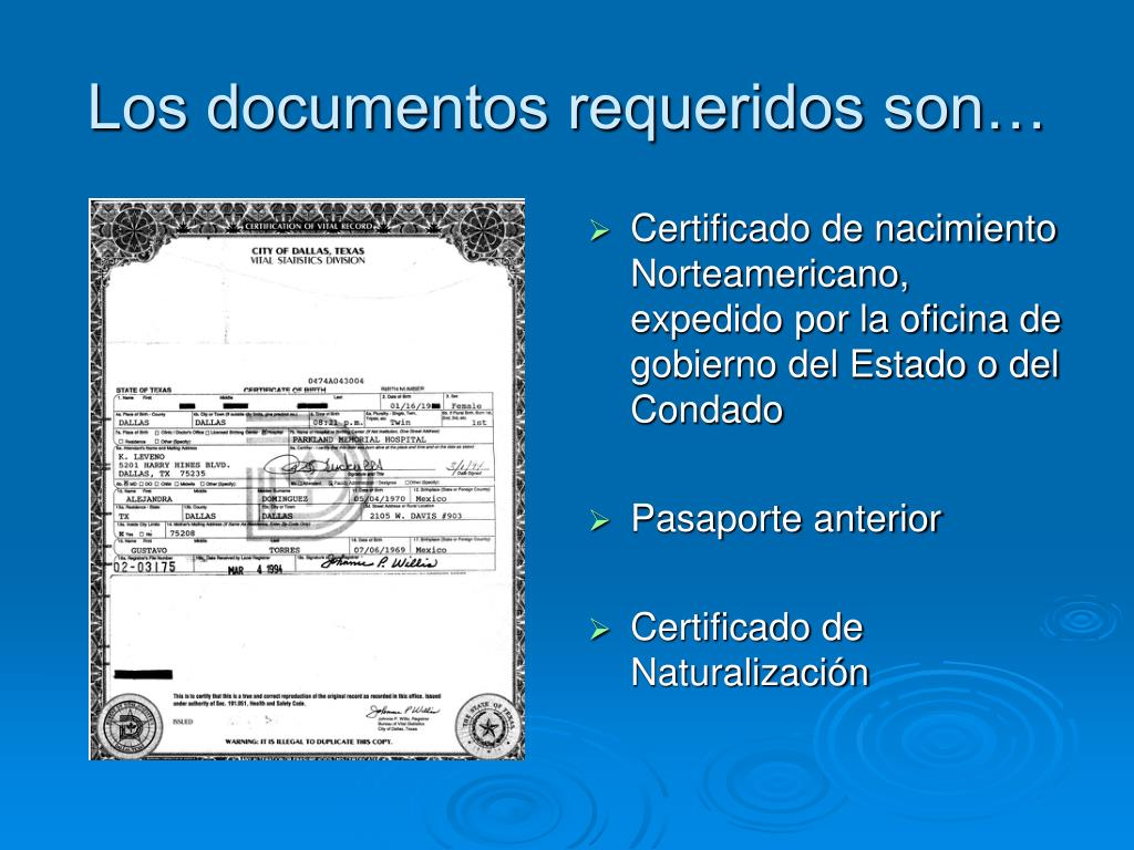 Los documentos requeridos son…