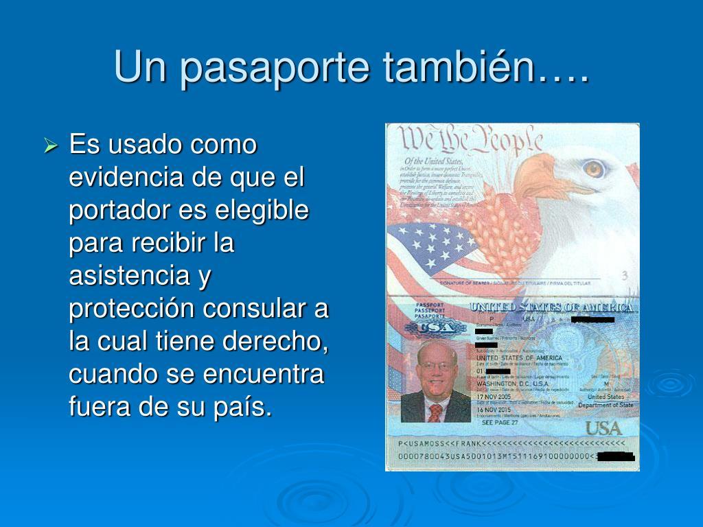 Un pasaporte también….