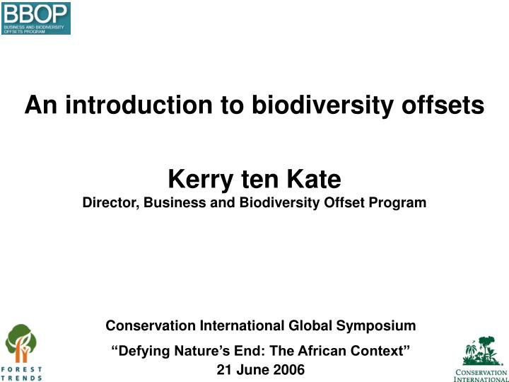 An introduction to biodiversity offsets