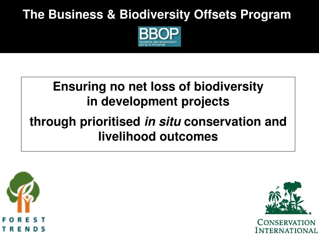 The Business & Biodiversity Offsets Program