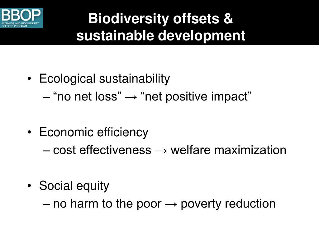 Biodiversity offsets &