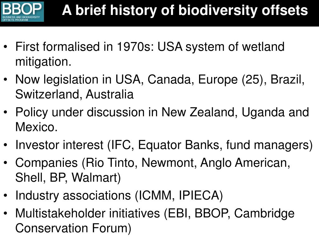 A brief history of biodiversity offsets