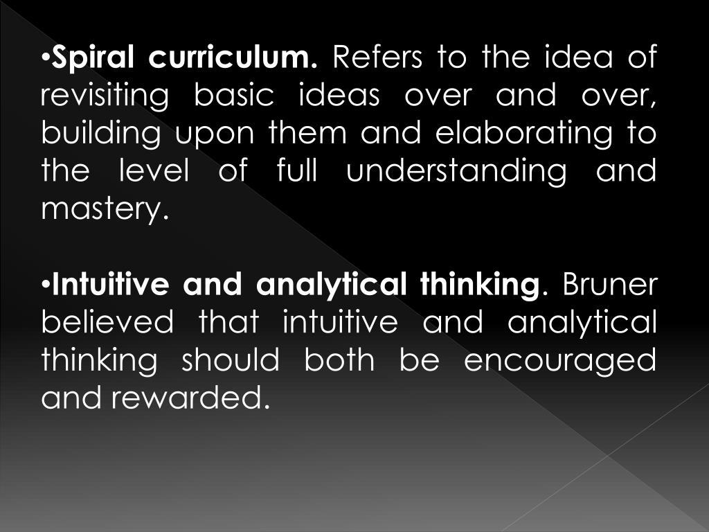 Spiral curriculum.