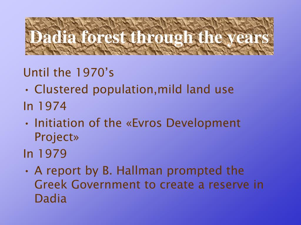 Dadia forest through the years
