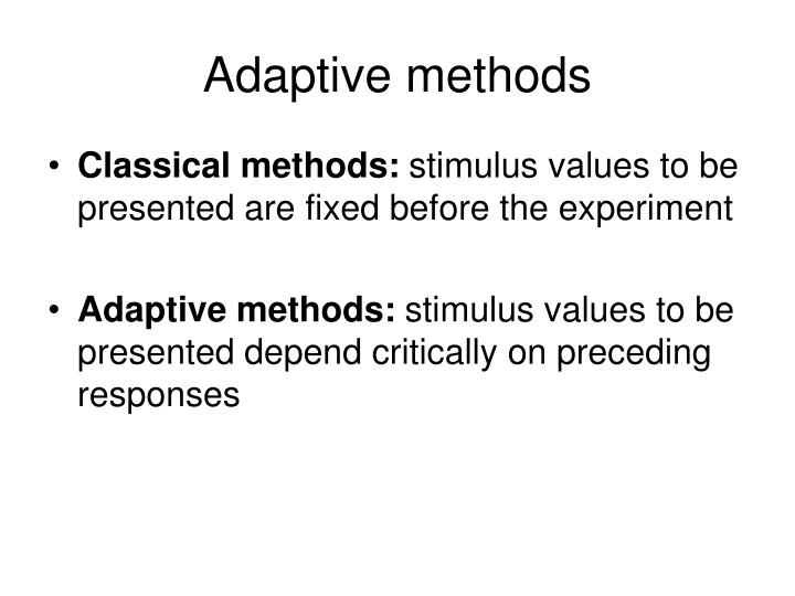 Adaptive methods3