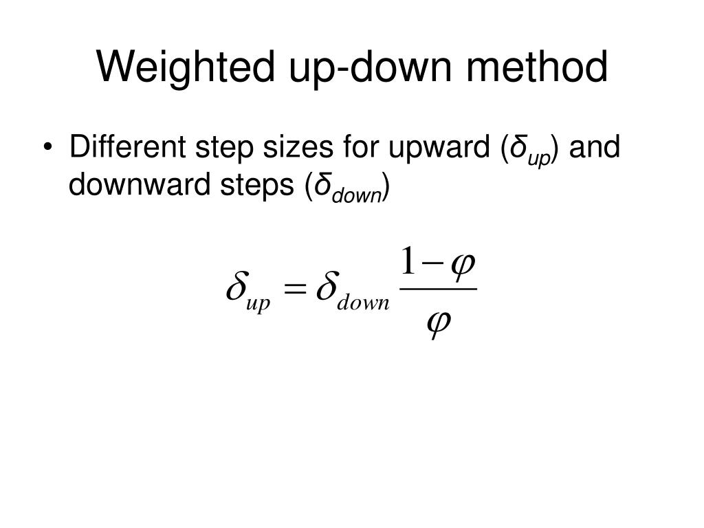 Weighted up-down method