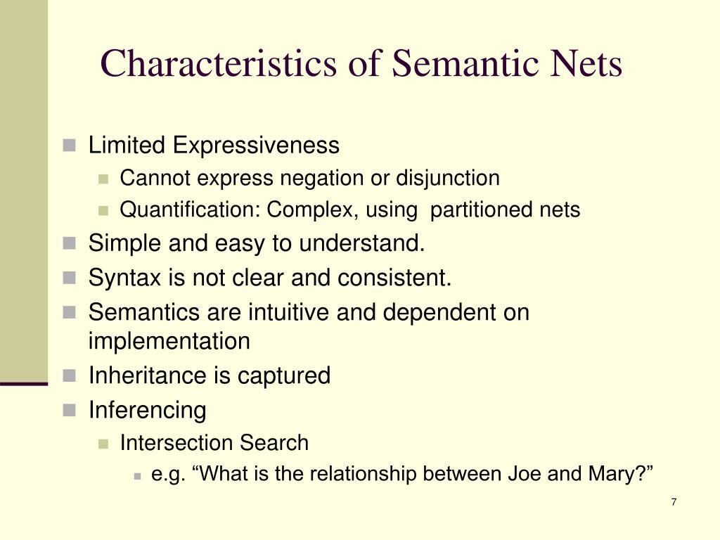 Characteristics of Semantic Nets