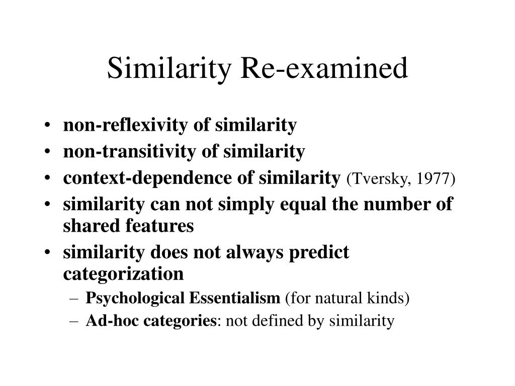 Similarity Re-examined