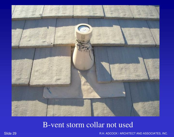 B-vent storm collar not used