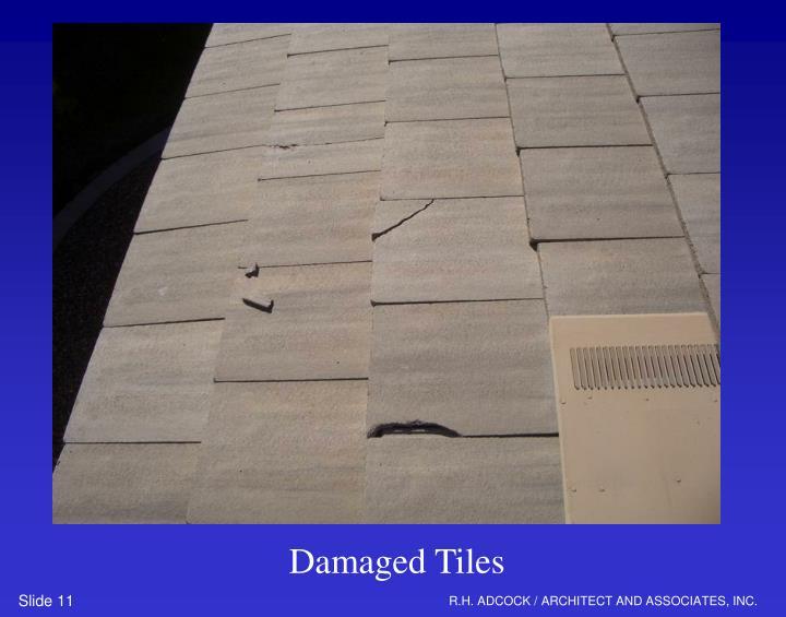 Damaged Tiles