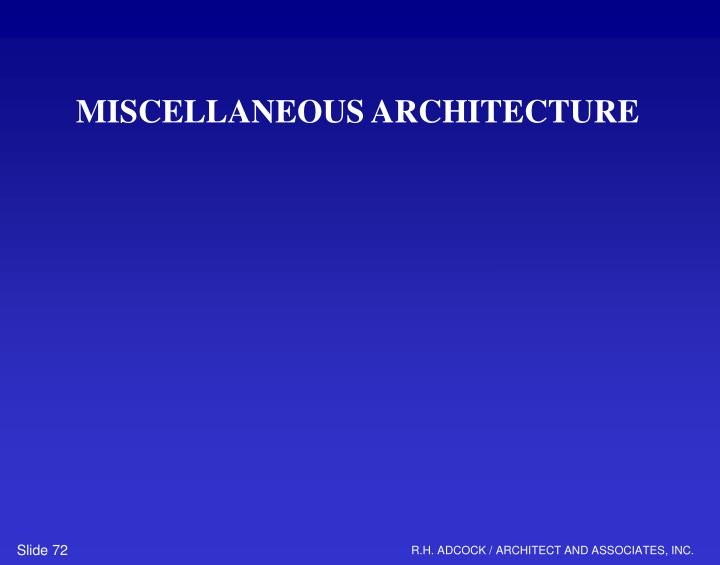 MISCELLANEOUS ARCHITECTURE