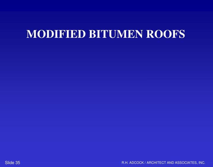 MODIFIED BITUMEN ROOFS