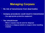 managing corpses