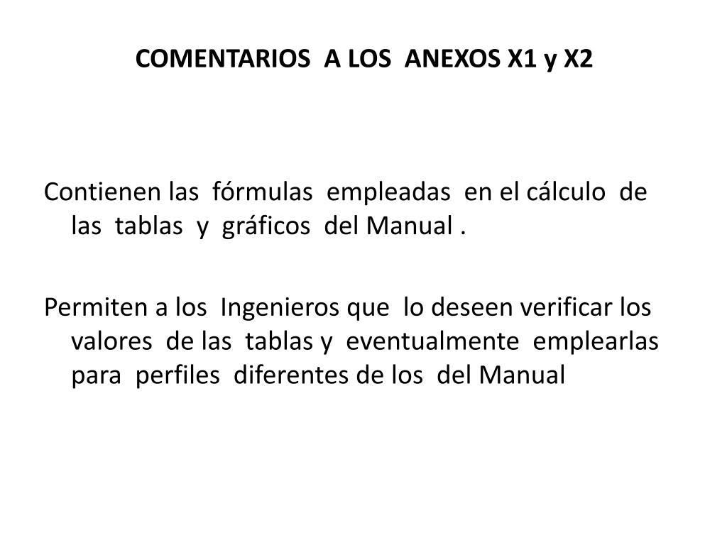COMENTARIOS  A LOS  ANEXOS X1 y X2