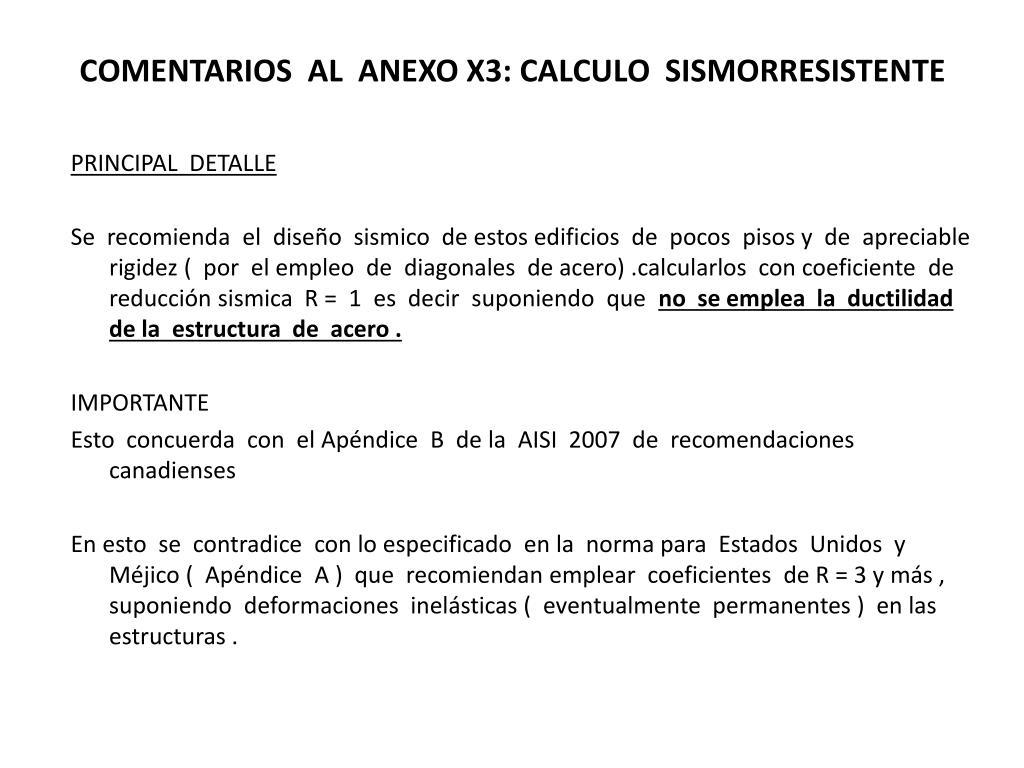 COMENTARIOS  AL  ANEXO X3: CALCULO  SISMORRESISTENTE