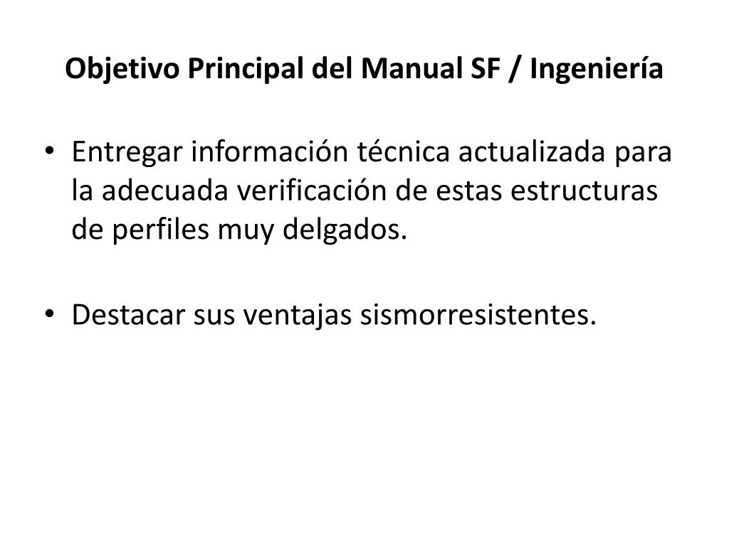 Objetivo Principal del Manual SF / Ingeniería