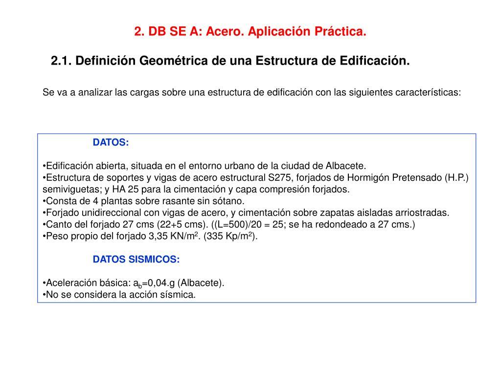 2. DB SE A: Acero. Aplicación Práctica.
