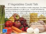if vegetables could talk