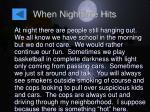 when nighttime hits