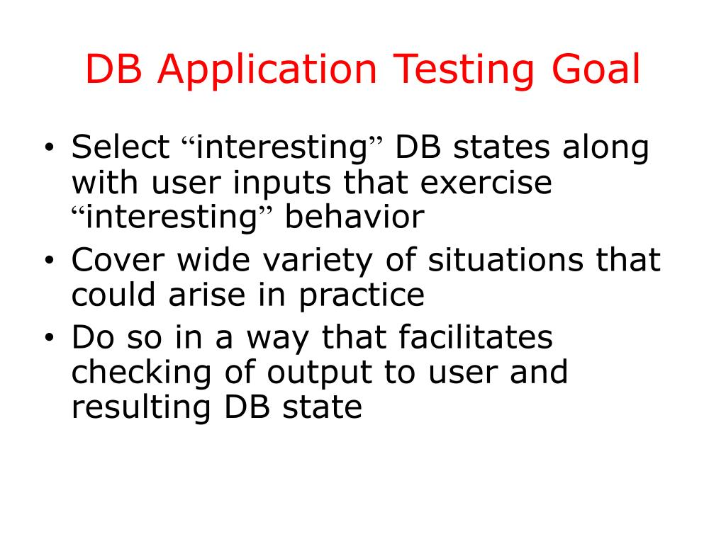 DB Application Testing Goal
