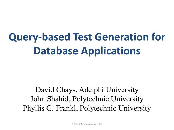 Query based test generation for database applications