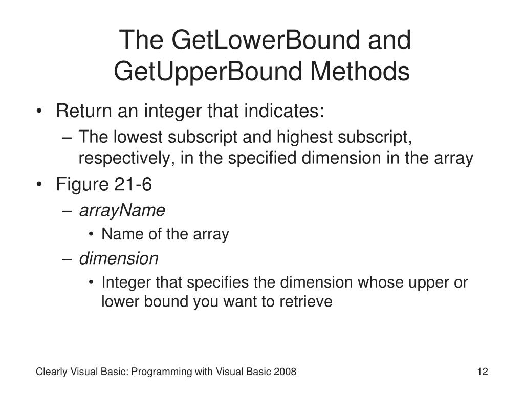 The GetLowerBound and GetUpperBound Methods