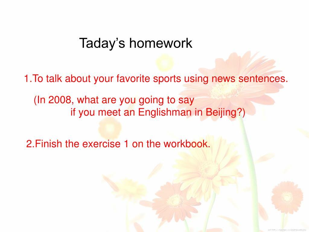 Taday's homework