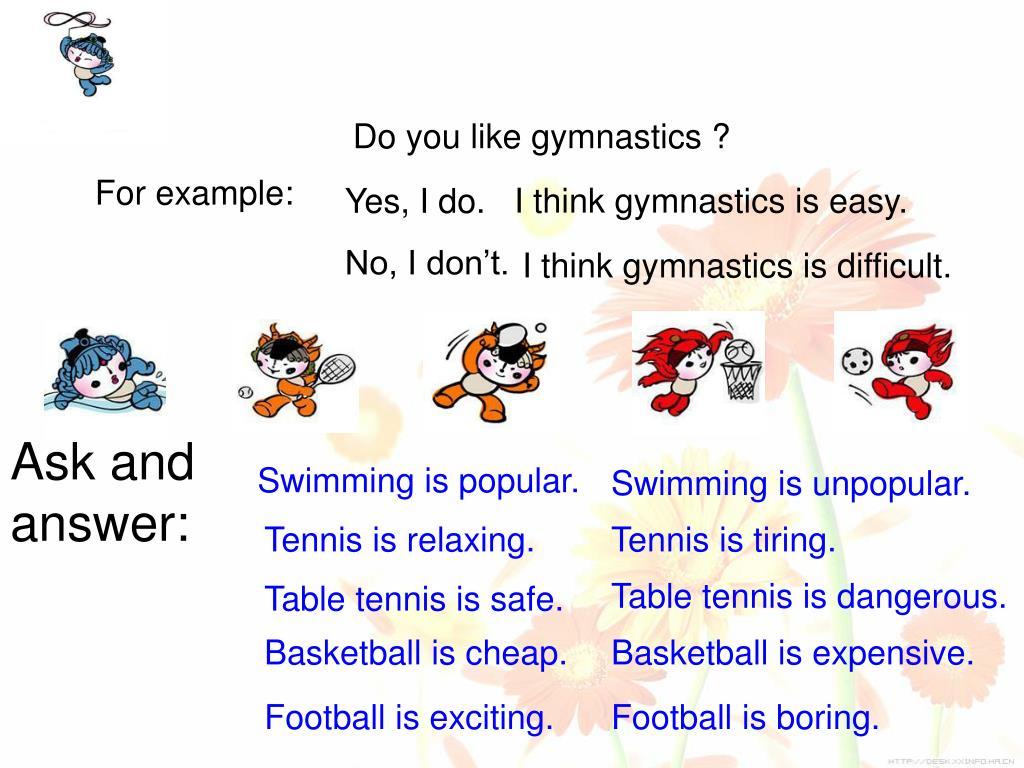 Do you like gymnastics ?
