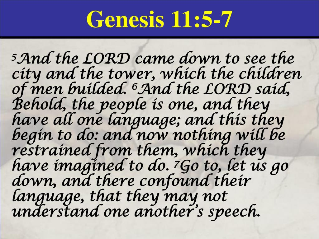 Genesis 11:5-7