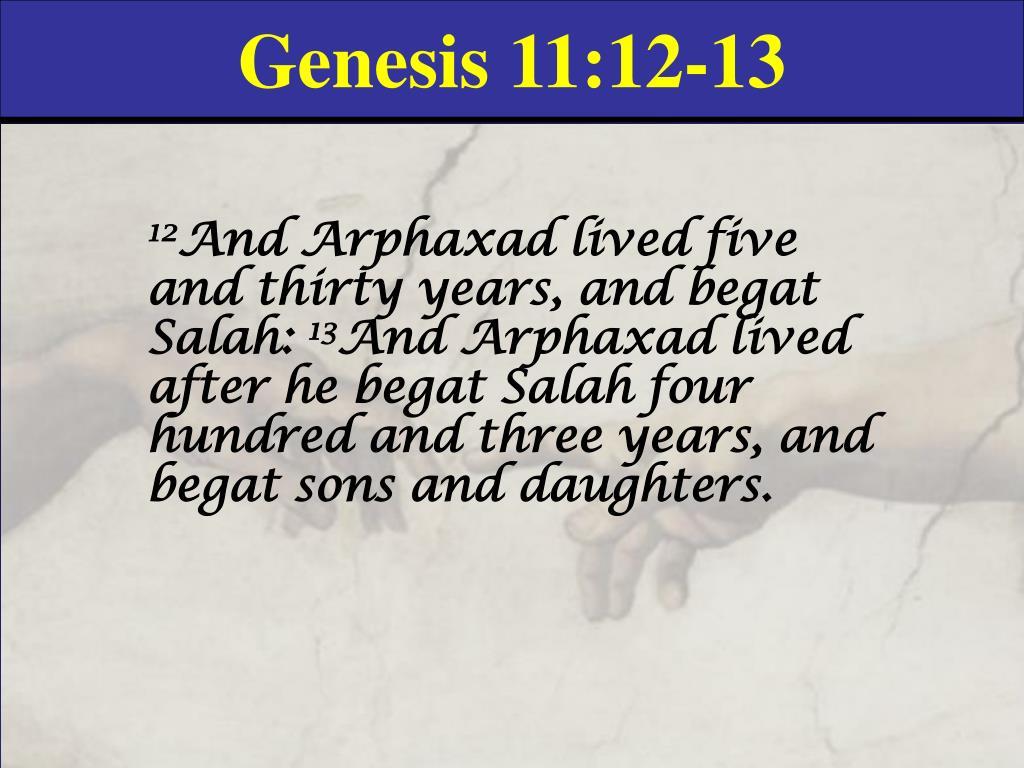 Genesis 11:12-13