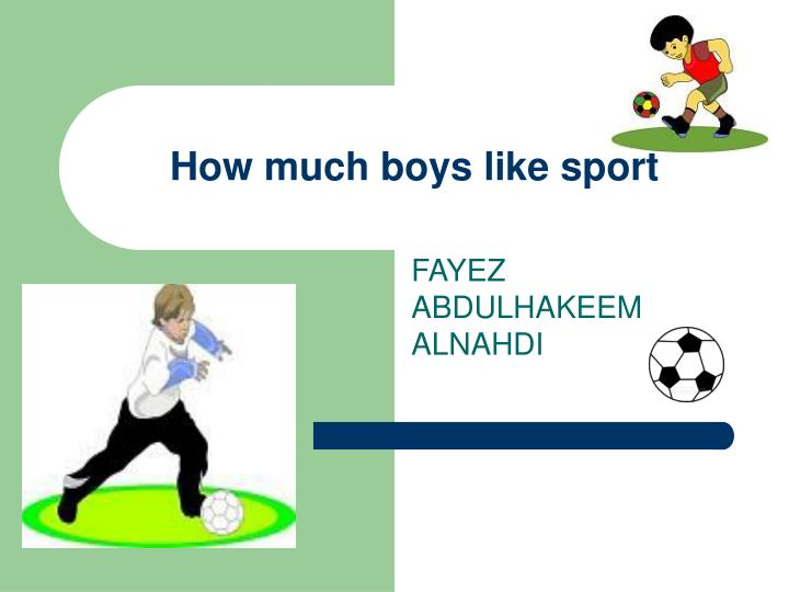 How much boys like sport