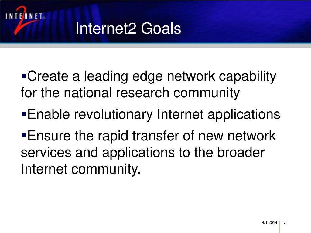 Internet2 Goals