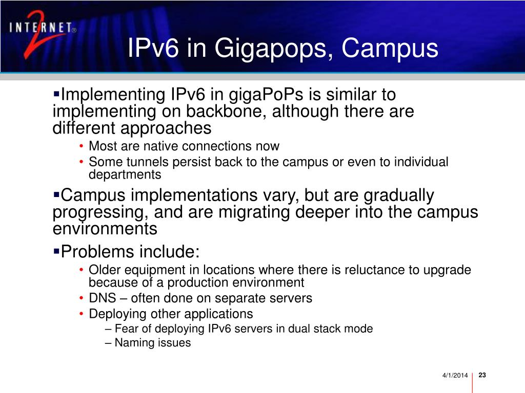 IPv6 in Gigapops, Campus