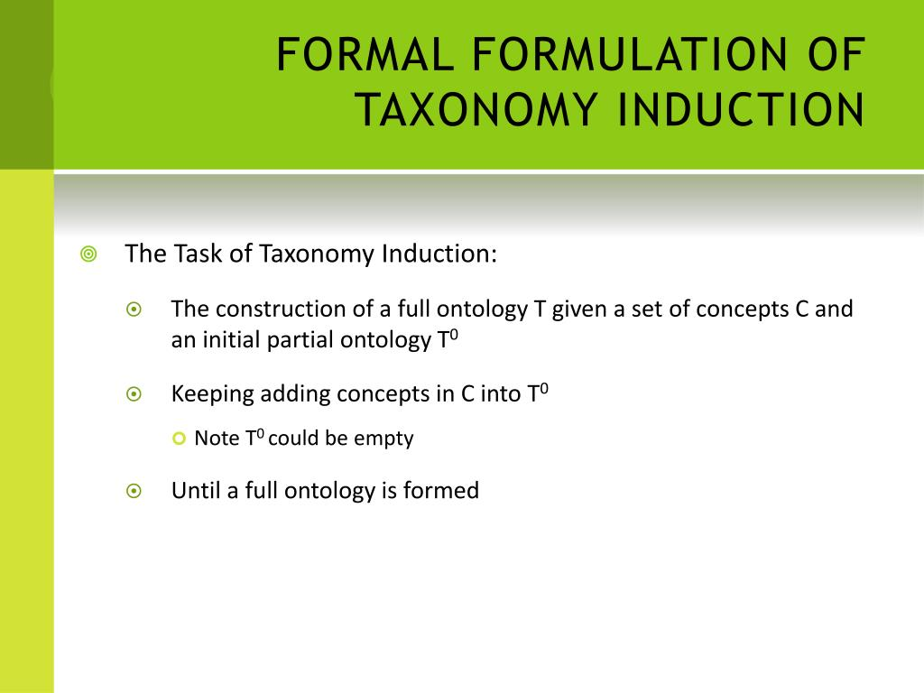 FORMAL FORMULATION OF TAXONOMY INDUCTION