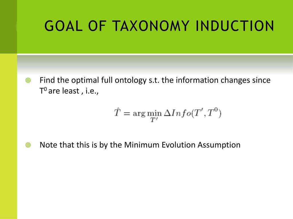 GOAL OF TAXONOMY INDUCTION