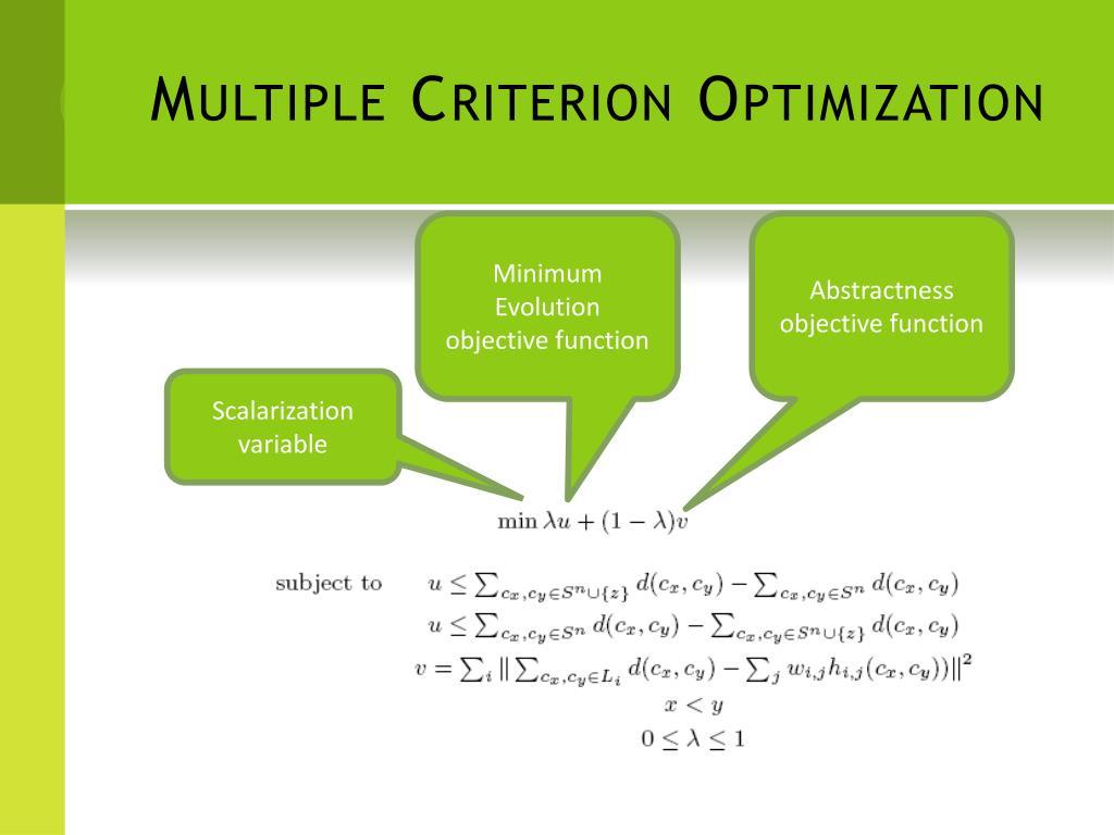 Multiple Criterion Optimization