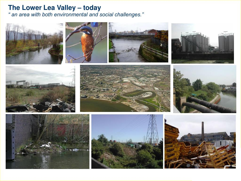 The Lower Lea Valley – today