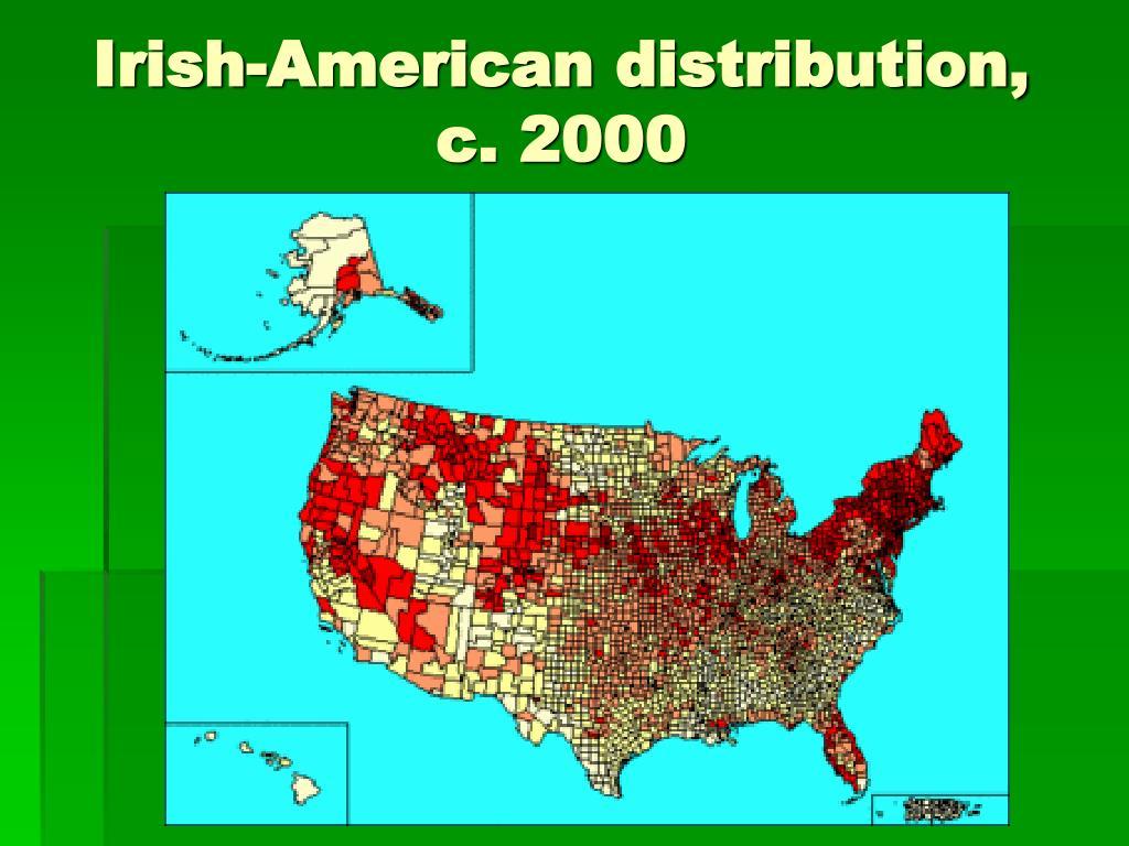 Irish-American distribution,
