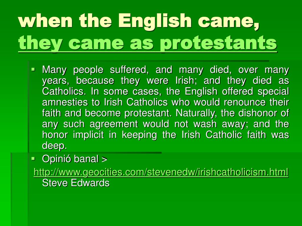 when the English came,