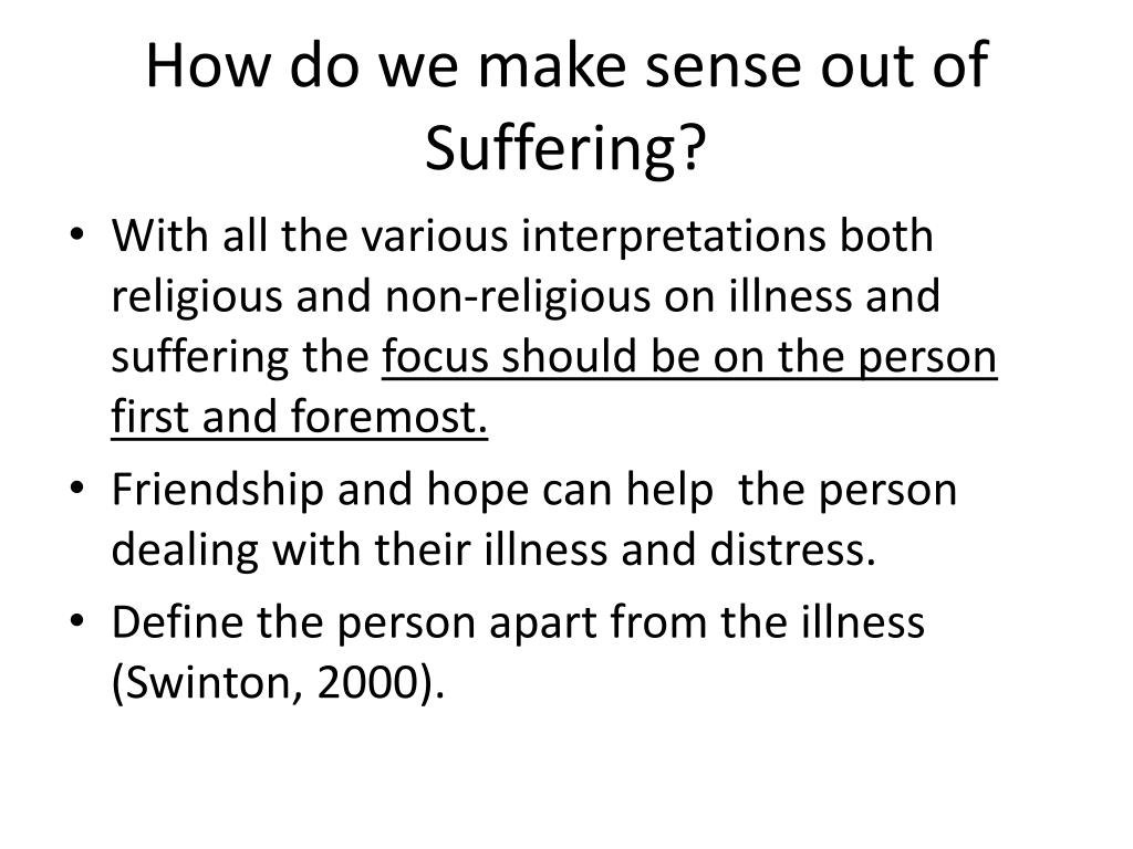 How do we make sense out of Suffering?