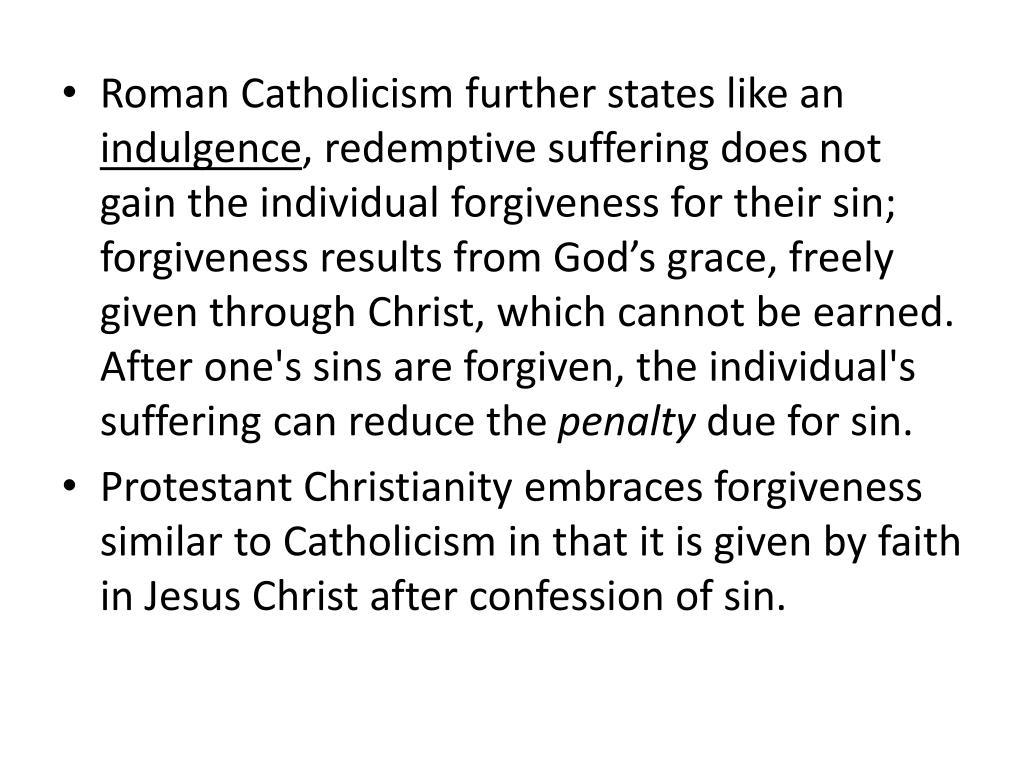 Roman Catholicism further states like an