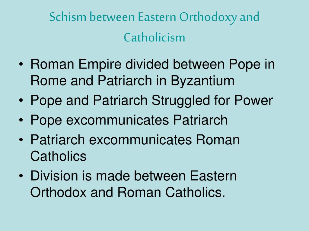 Schism between Eastern Orthodoxy and Catholicism