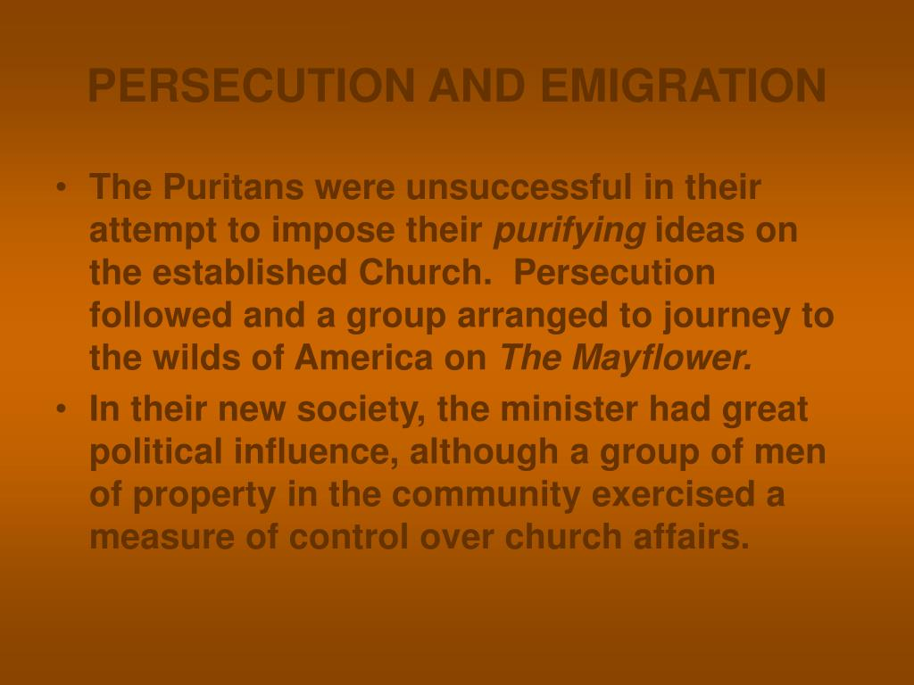 PERSECUTION AND EMIGRATION