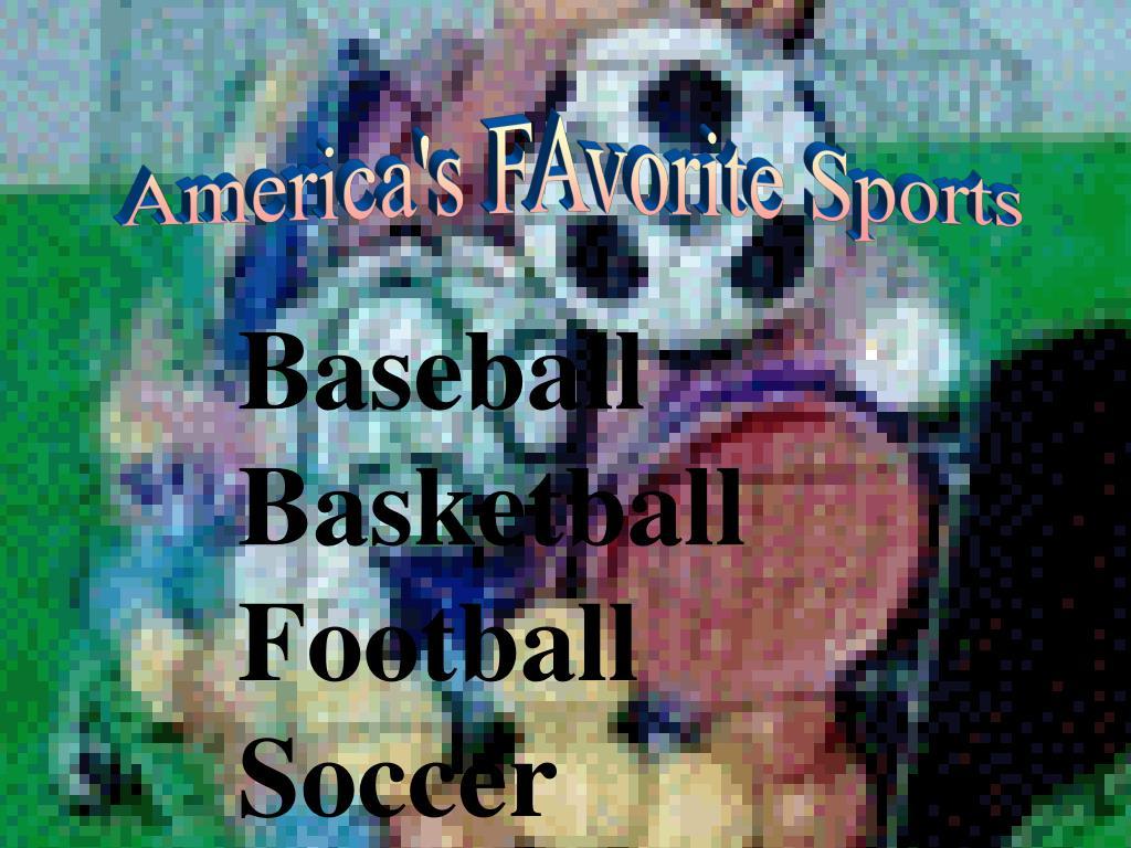 America's FAvorite Sports