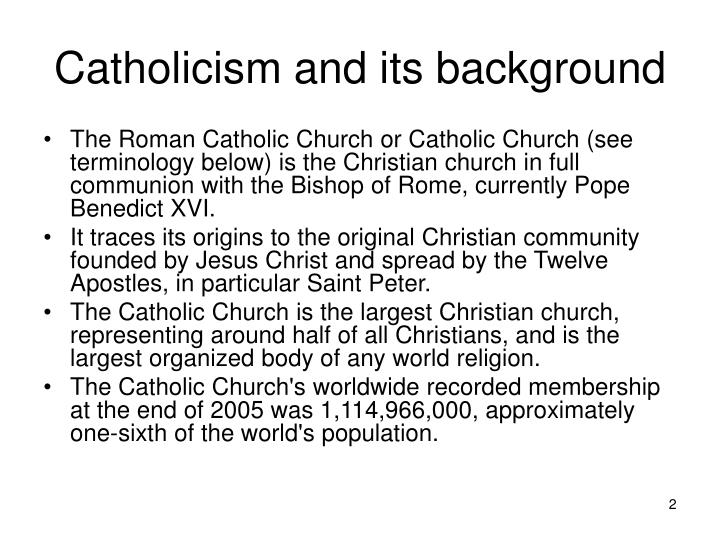 Catholicism and its background