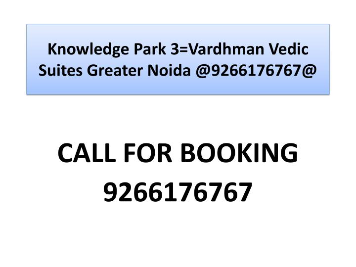 Knowledge park 3 vardhman vedic suites greater noida @9266176767@ l.jpg