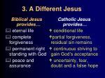 3 a different jesus