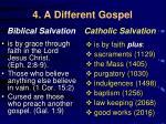 4 a different gospel